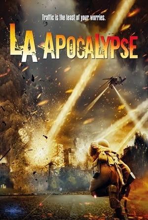 LA Apocalypse (2014) มหาวินาศแอล.เอ. พากย์ไทย