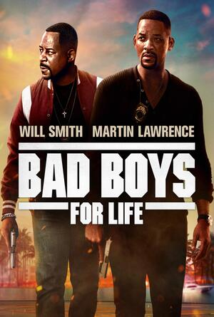 Bad Boys for Life แบดบอยส์ คู่หูตลอดกาลขวางนรก (2020)