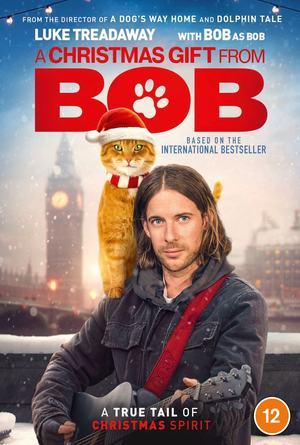 A Christmas Gift from Bob ของขวัญจากบ๊อบ (2020)