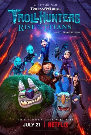 Trollhunters Rise of the Titans โทรลล์ฮันเตอร์ส ไรส์ ออฟ เดอะ ไททันส์ (2021)