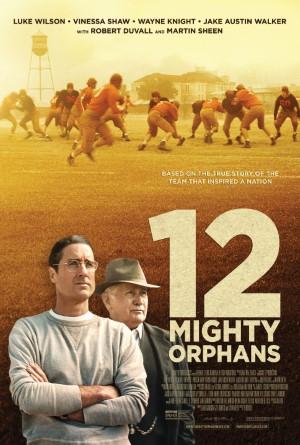 12 Mighty Orphans 12 ผู้เกรียงไกรแห่งไมตี้ไมต์ส (2021)