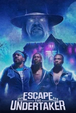 Escape the Undertaker หนีดิอันเดอร์เทเกอร์ (2021)